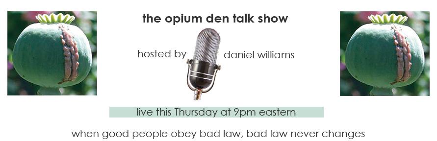 Opium Den Talk Show